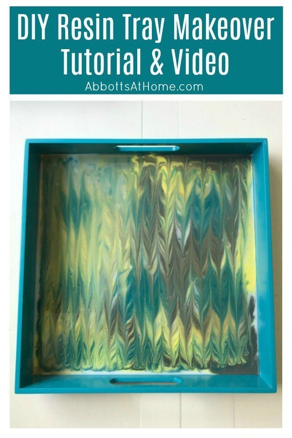 Make beautiful resin trays with this DIY Resin Tray Makeover Tutorial and video. This is an easy DIY home decor project that is so fun, you'll want to do it again. #AbbottsAtHome #Resin #ResinTray #DIYResin #DIYHomeDecor #HomeDecorIdeas #DIYProjects