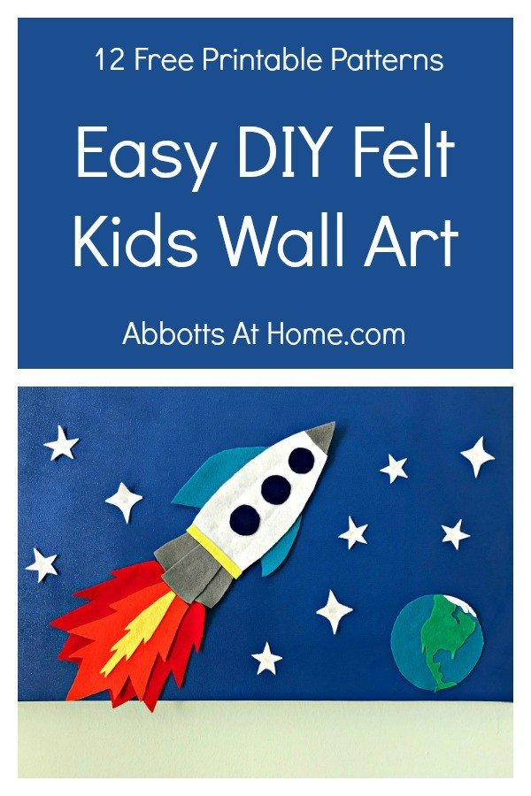 Easy DIY Felt Wall Art for Kids Rooms! Grab my 12 Free Printable Patterns or make your own. I have the easy steps to get you started. #Felt #FeltDecor #FeltPattern #KidsRoom