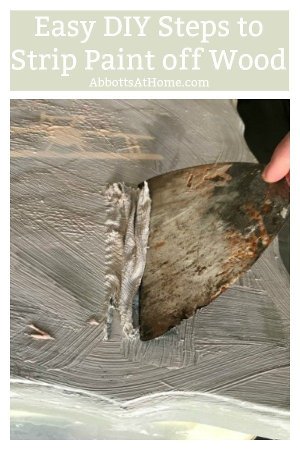Easy DIY Steps for Stripping Paint from Wood Furniture. I love this tutorial for how to strip paint on wood furniture, cabinets, steps, trim, and floors. #AbbottsAtHome #StripPaint #FurnitureMakeover #DIYFurniture #DIYProjects #DIYHome #EasyDIY