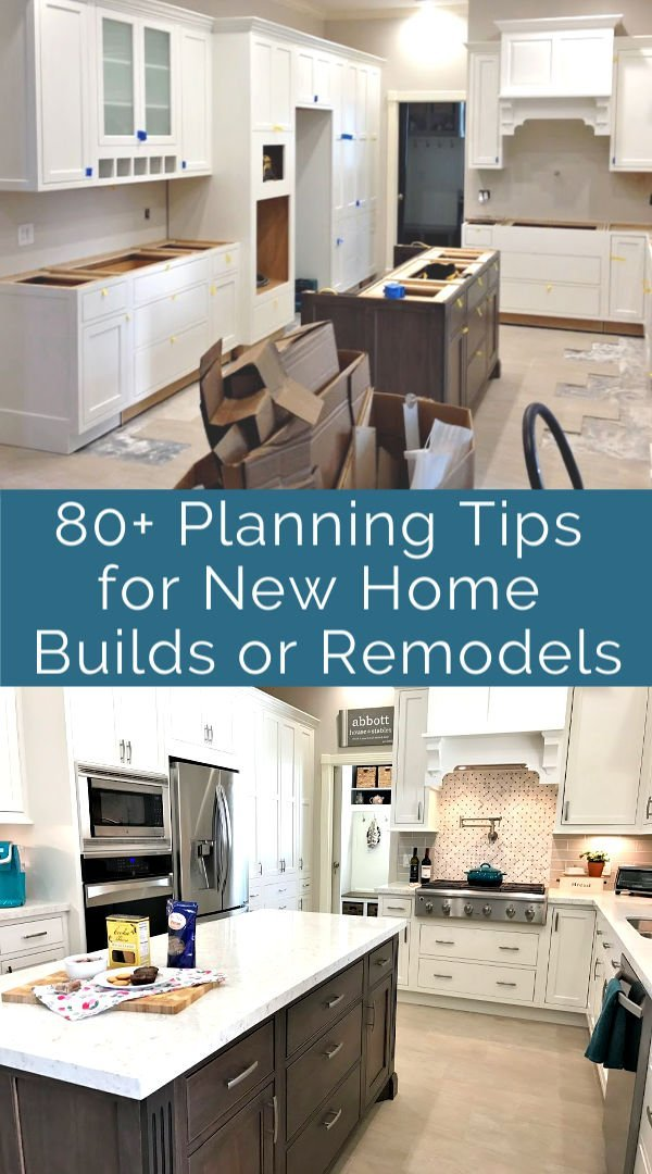 My favorite tips for planning a new home build or home remodeling project. These tips and things to think about before you build will help you save money, get the best result, and hopefully avoid disappointment and regrets. :) New home build tips and remodeling tips.