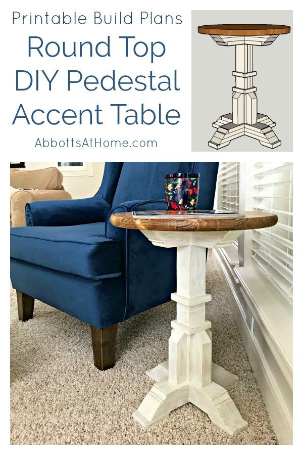 I'm in love with these sweet Round Top DIY Pedestal Accent Table Plans. I designed it all to be made on a Miter Saw with less than $50 in materials. Win! Free printable plans are available. Whether you call it a side table, end table, or accent table, you can have a new pair of tables ready in a weekend for less than $100, guys. Happy Dance. #AbbottsAtHome #DIYFurniture #DIYTable #SideTable #AccentTable #EndTable #Woodworking
