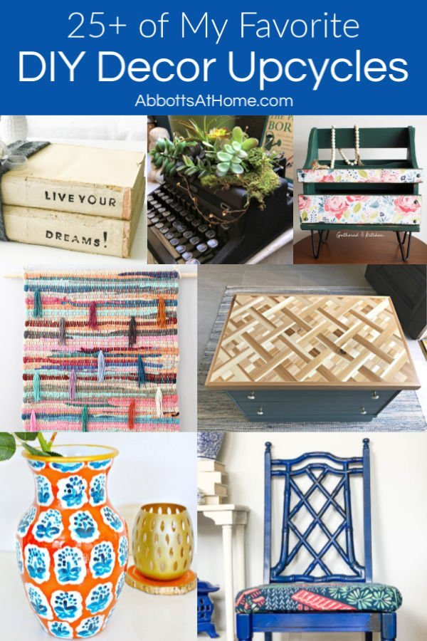25+ of the best DIY Upcycle Ideas and tutorials. These clever DIY projects will inspire and help you turn the home decor and furniture you already have into something you'll love again!