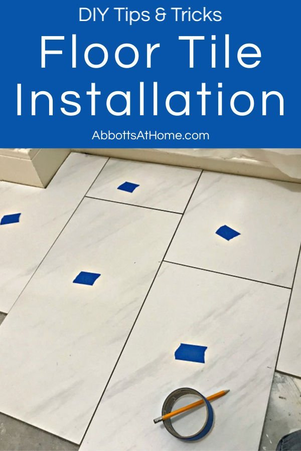 DIY Floor Tile Installation Tips and Tricks to help you tile your floor faster and with less waste. DIY Tips for Installing Floor Tile for beginners.