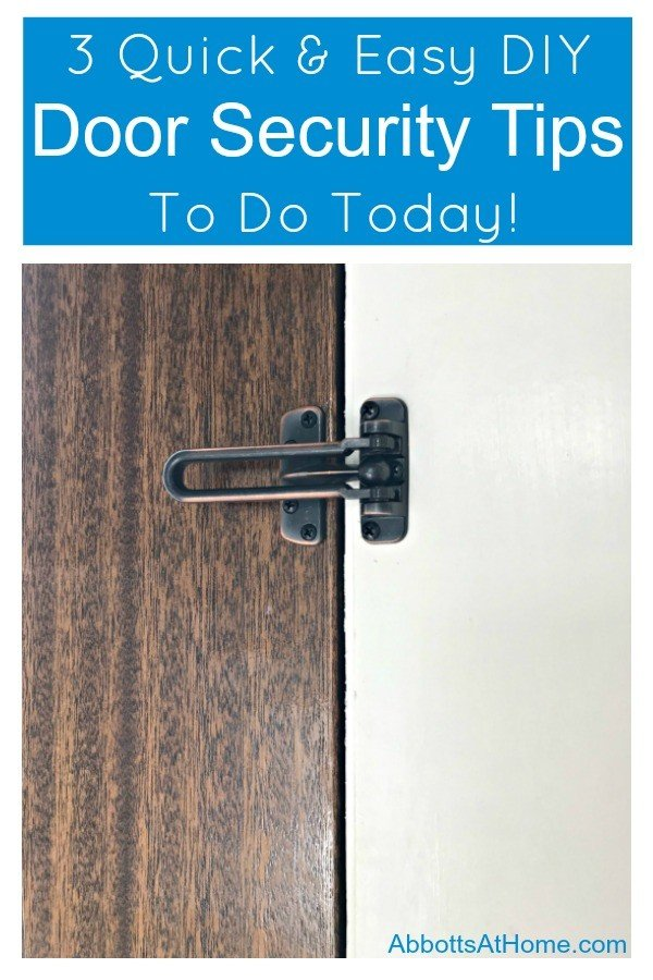 I've got 3 Cheap & Easy Home Security Updates for your Doors you can do in an afternoon. With 3 small DIY Exterior Door Updates you can make your home safer. And, 1 of them will stop those toddlers and little kids from opening the door to strangers. Yay! #AbbottsAtHome #DIYProject #HomeSafety #Childproof #HomeSecurity #Homemaintenance