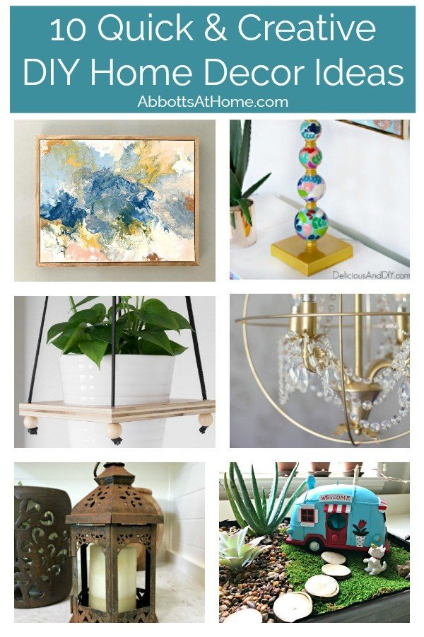 These are some of my favorite pretty & creative DIY Home Decor Ideas that can be made in under 2 hours. Yay! With full DIY tutorials to show you how to make this home decor. #AbbottsAtHome #HomeDecor #DIYHomeDecor #HomeDecorIdeas #DIYProjects