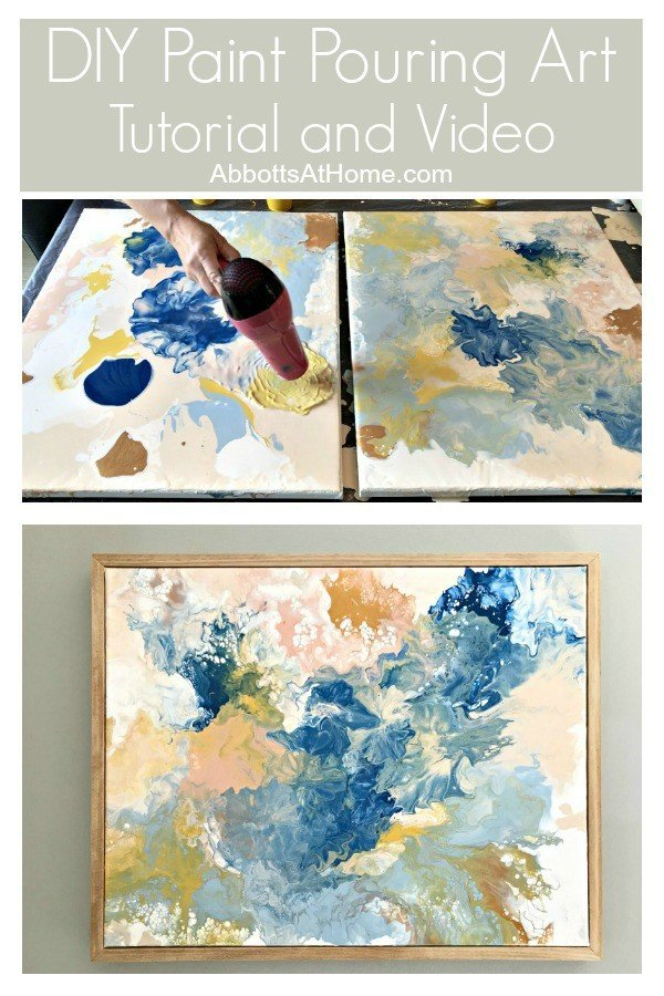 Try this easy DIY Acrylic Paint Pouring Art Idea to make your own low cost and beautiful wall art, includes full acrylic pour video. This is one of my favorite DIY Decor Projects, guys. #acrylicpour #diyart #diyproject #diyideas #artideas #artprojects #AbbottsAtHome
