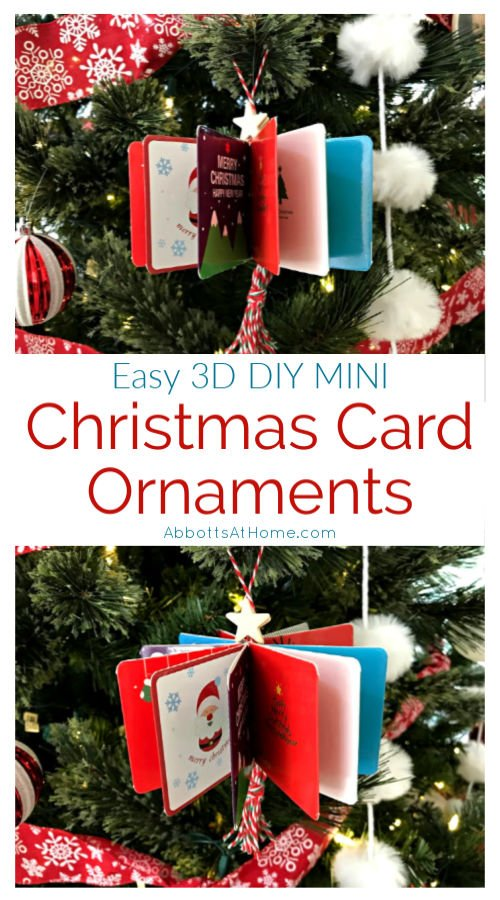 Here's how to make cute and easy 3D DIY Christmas Card Ornaments for your tree. This Christmas Ornament Craft is easy enough for kids to do. With How-To Video and DIY Steps. #AbbottsAtHome #ChristmasCrafts #ChristmasIdeas #HandmadeChristmas #HomemadeChristmas #ChristmasOrnaments