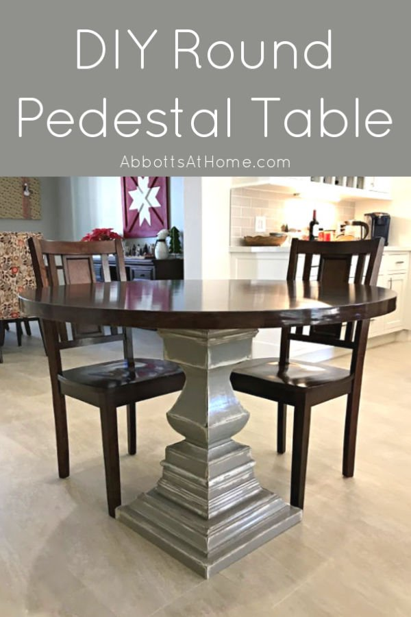 DIY Wooden Kitchen Table with a Pedestal Base and Round Top - Woodworking Plans - DIY Tutorial and Video to help you build your own. No Band Saw needed! #AbbottsAtHome #Woodworking #Table #DIYFurniture #WoodworkingProject
