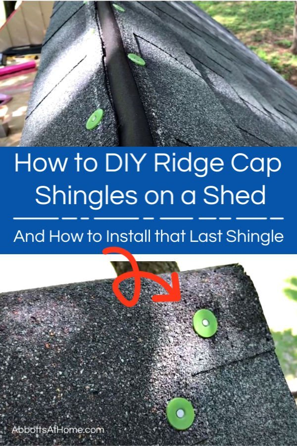 I've got the easy to follow steps to DIY Ridge Cap Shingles on a Shed or Playhouse. And, the exact steps to use to install the last shingle on a ridge cap. With step by step videos to help you get the job done.