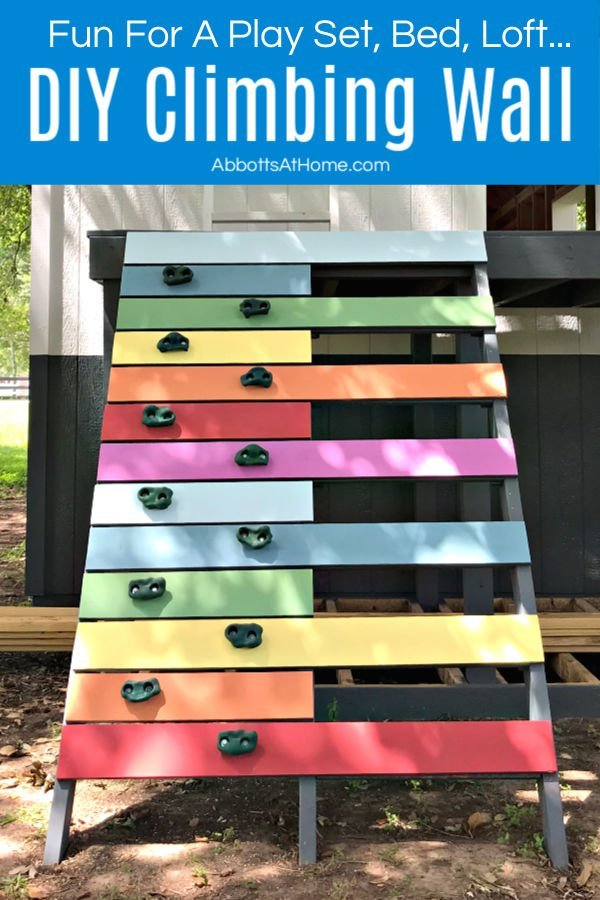 how to build a fun DIY Rock Climbing Wall for a Kids Play Set, Bed, Loft, and more. Step by step tutorial and how to video to help you make your own.